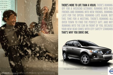 Campaign: There's more to life than a Volvo. That's why you drive one.